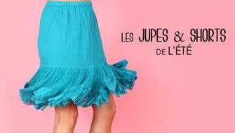 Les Jupes et Shorts de L'été