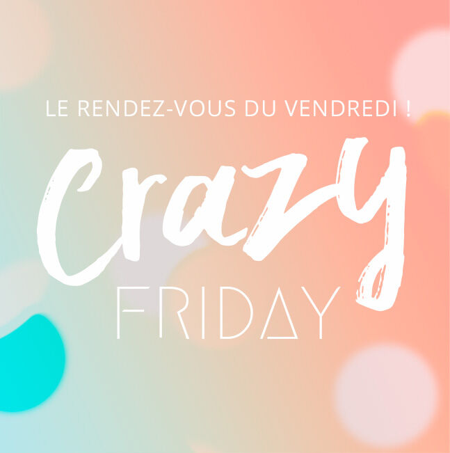 Crazy Friday