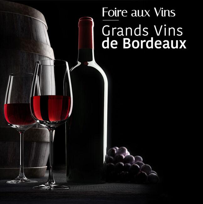 Foire aux Vins : Grands Vins de Bordeaux