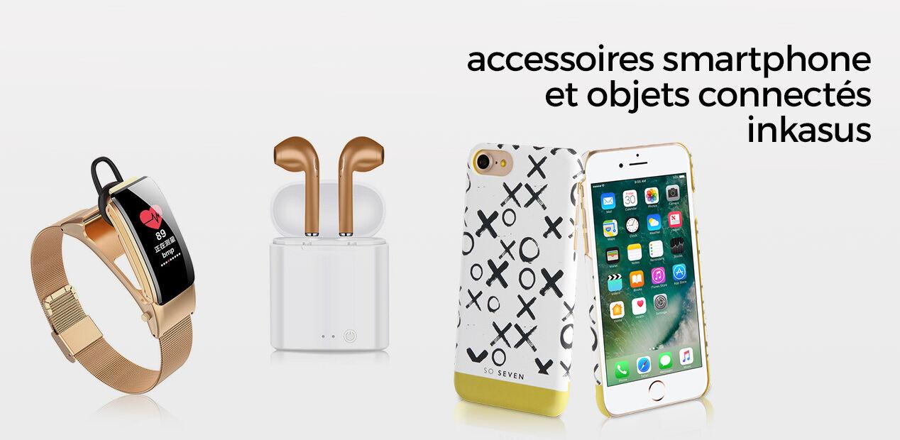 Accessoires smartphone et Objets Connectés Inkasus