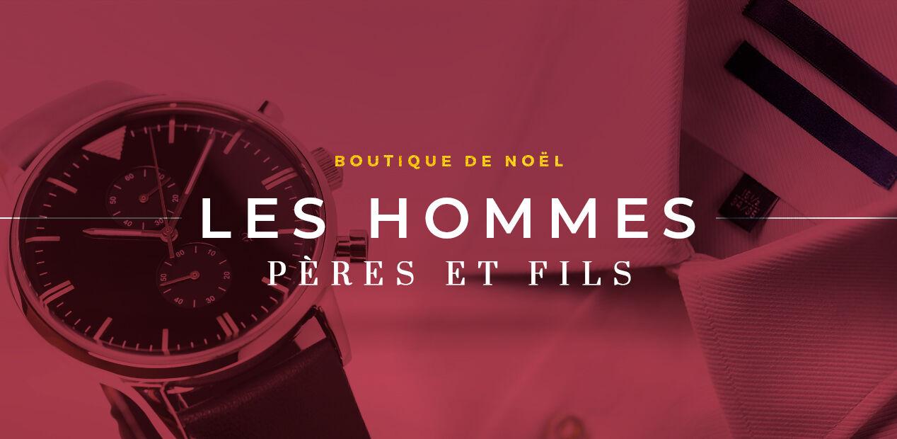 Boutique de noël - Les Hommes - Pères & Fils