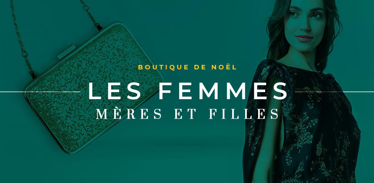 Boutique de noël - Les Femmes - Mères & Filles