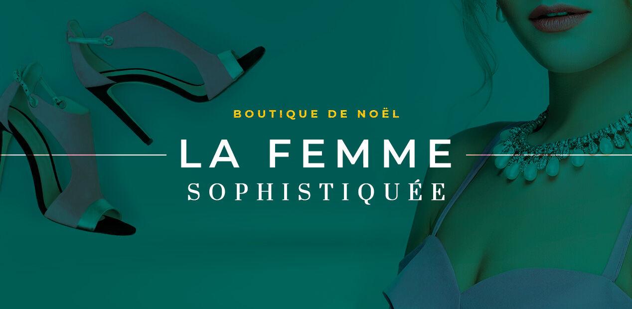 Boutique de noël - La Femme Sophistiquée