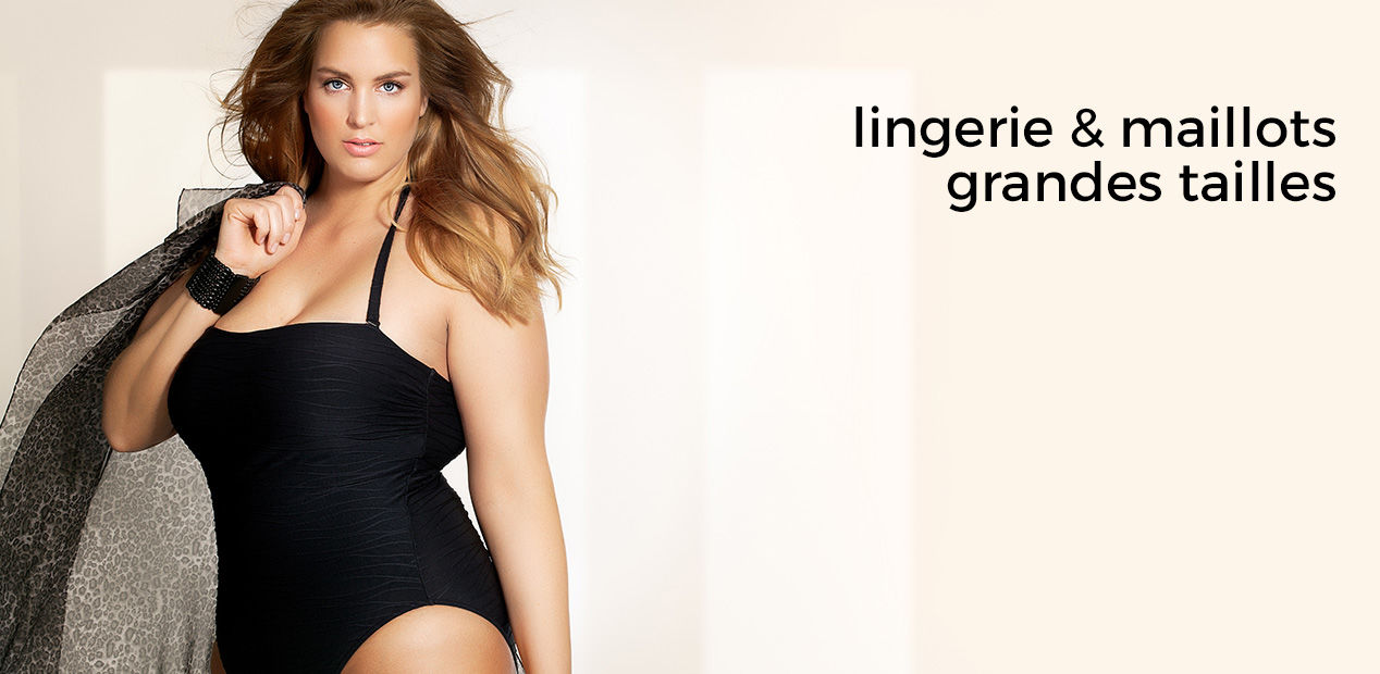 Lingerie & Maillots Grandes Tailles